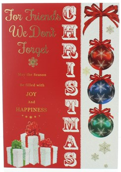 """Friends We Don't Forget Christmas Card - Baubles & Gifts with Glitter  7.5x5.25"""""""