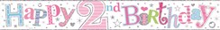 Age 2 Girl Foil Party Banner -  Pastel Writing - Happy 2nd Birthday