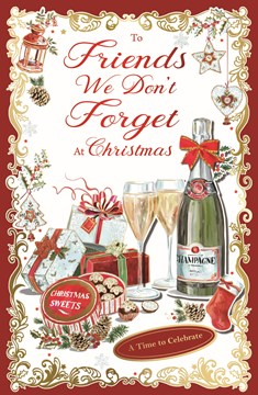 """Friends Christmas Card - Gifts Chocolates & Champagne with Foil & Glitter 11x7"""""""