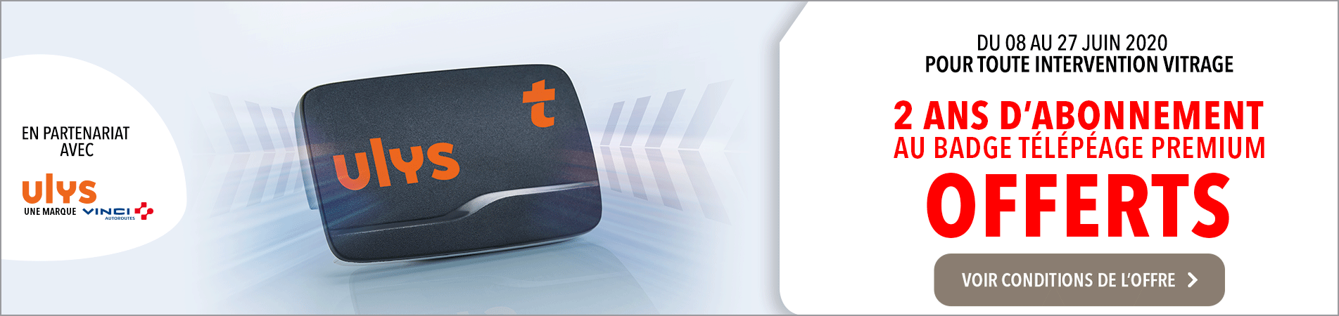 carglass® vous offre 2 ans d'abonnement au badge télépéage
