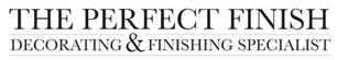 The Perfect Finish Decorating & Finishing Specialist