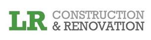 LR Construction & Renovation