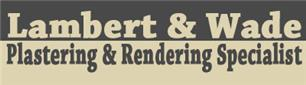 Lambert & Wade Plastering & Rendering