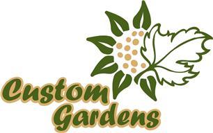 Custom Gardens
