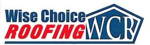 Wise Choice Roofing