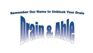Drain & Able