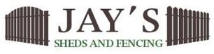 Jays Fencing & Sheds