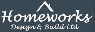 Homeworks Design & Build Ltd