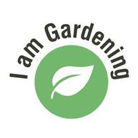 I am Gardening