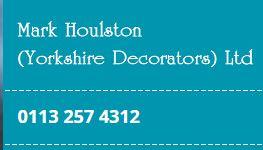 Mark Houlston (Yorkshire Decorators) Ltd