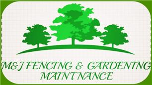 M & J Fencing & Gardening Maintenance