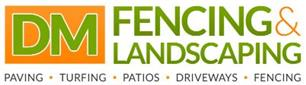 D M Fencing & Landscaping