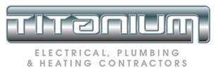 Titanium Electrical, Plumbing & Heating Contractors