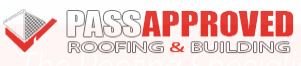 Pass Approved Roofing and Building