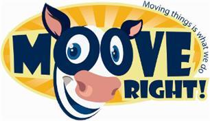 Moove Right!