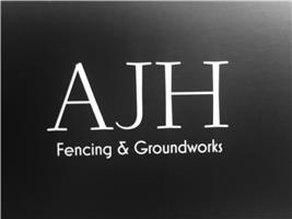 AJH Fencing and Groundworks