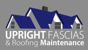 Upright Fascias & Roofing Maintenance