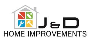 J & D Home Improvements