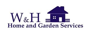 W&H Home and Garden Services
