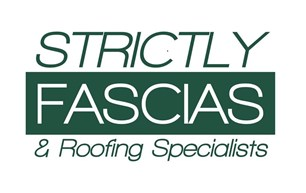 Strictly Fascias & Roofing Specialist