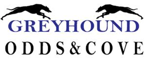 Greyhound Odds and Cove