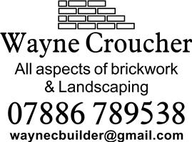 Wayne Croucher All Aspects of Brickwork & Landscaping