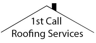 1st Call Roofing Services