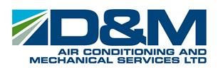 D&M Air Conditioning & Mechanical Services Ltd