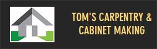 Tom's Carpentry and Cabinet Making