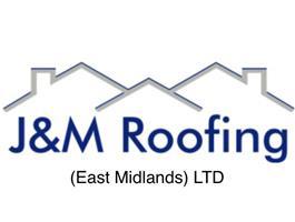 J & M Roofing East Midlands Ltd