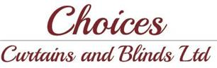 Choices Curtains and Blinds Ltd