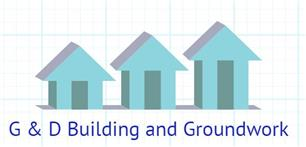 G & D Building and Groundwork