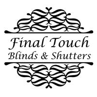 Final Touch Blinds and Shutters