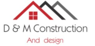 D & M Construction & Design Ltd