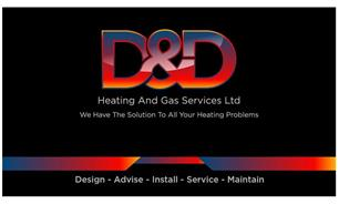 D&D Heating and Gas Services Ltd