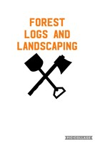Forest Logs and Landscaping