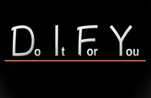 DIFY (Do It For You)