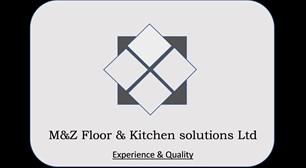 M&Z Floor & Kitchen Solutions  Ltd
