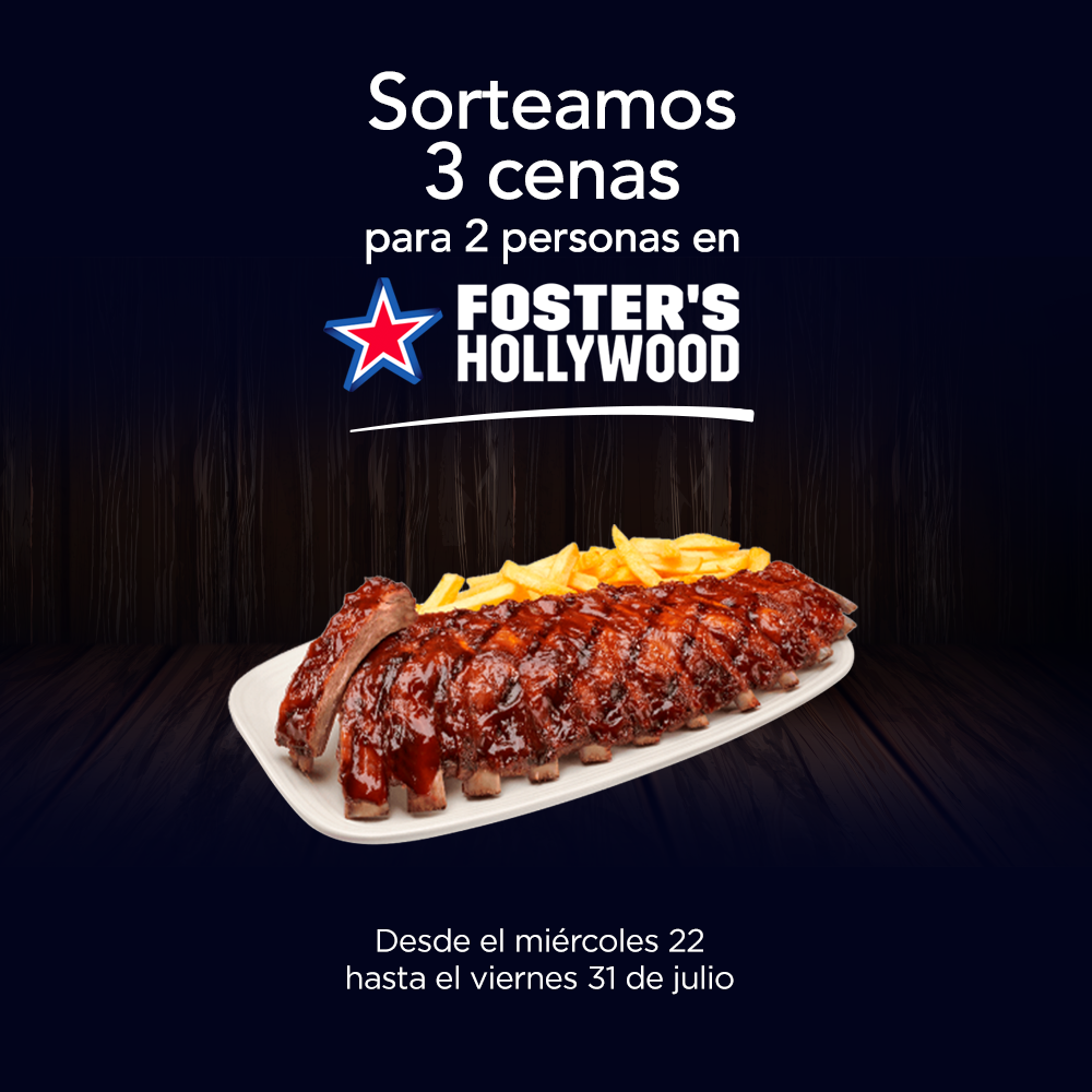 WE'RE GIVING AWAY 3 DINNERS FOR TWO AT FOSTER´S HOLLYWOOD!