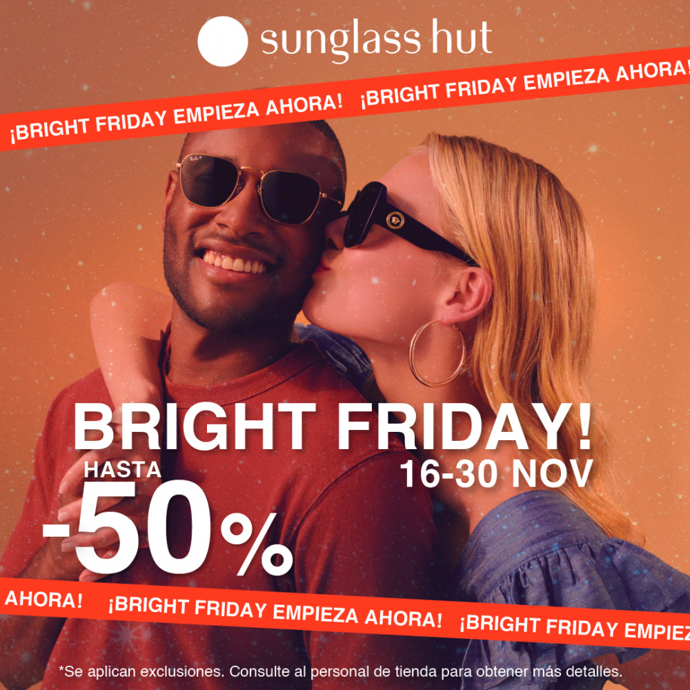 Sunglass Hut: Promoción Bright Friday