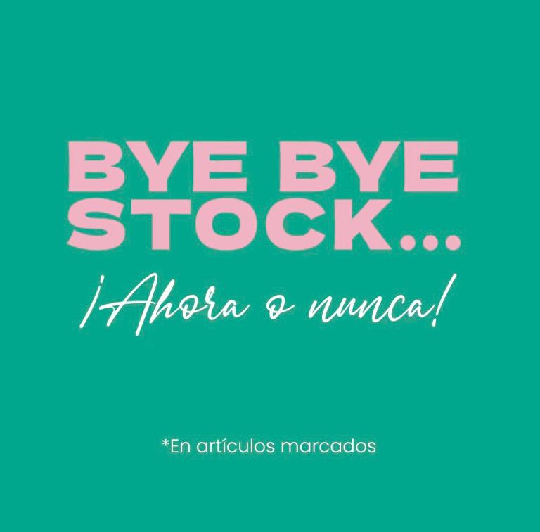 Promoción BYE BYE STOCK