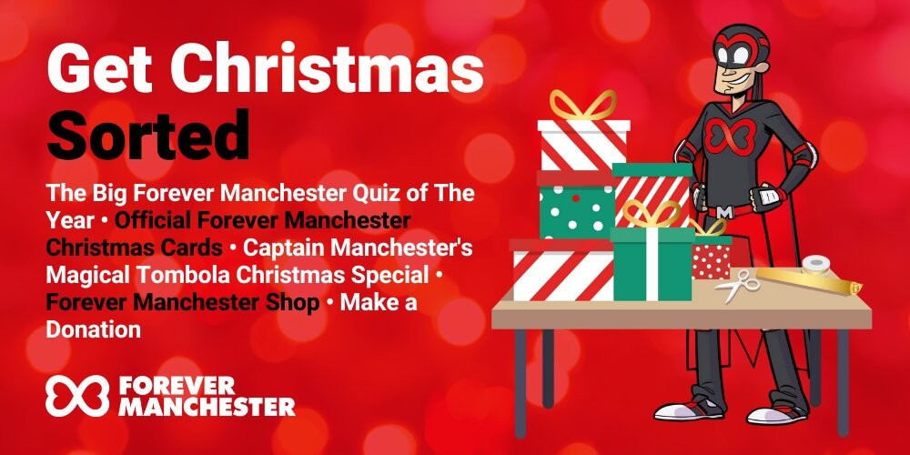 Forever Manchester - Get Christmas Sorted