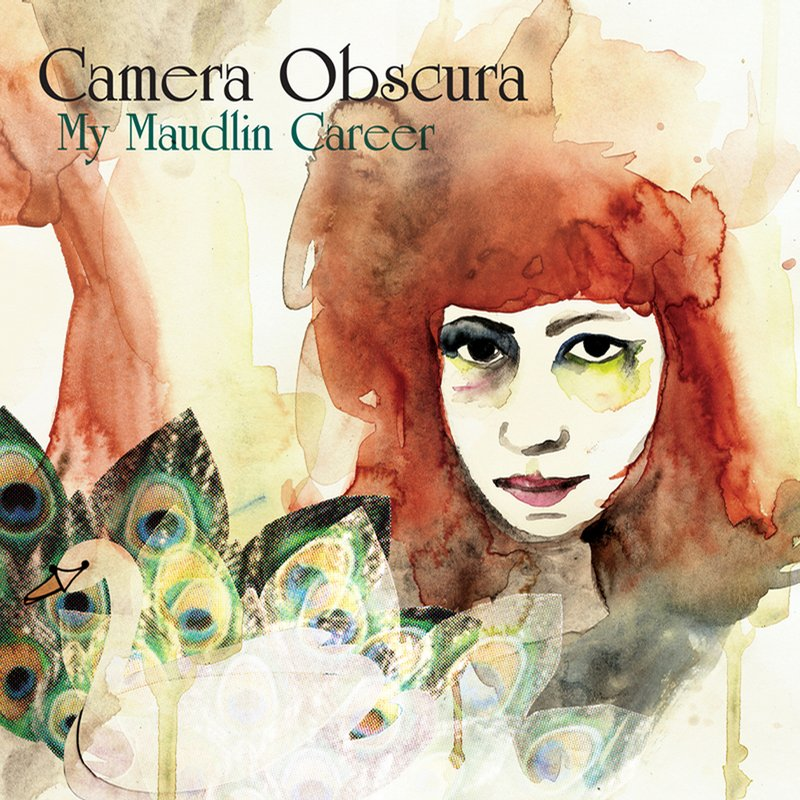 Camera Obscura My Maudlin Career
