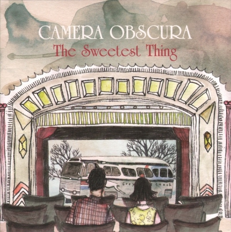 Camera Obscura The Sweetest Thing