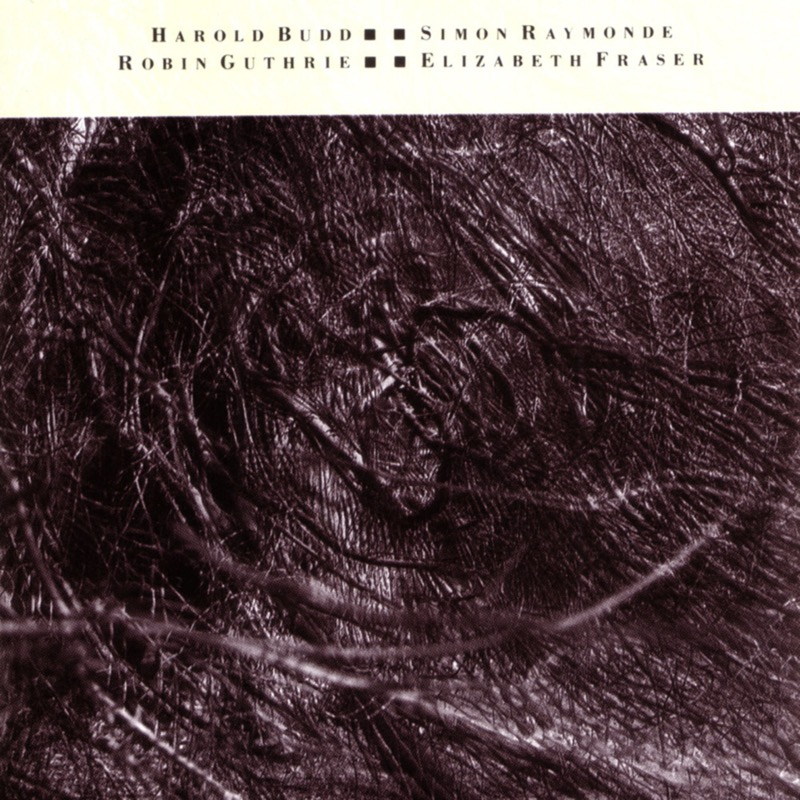 Cocteau Twins And Harold Budd - The Moon And The Melodies