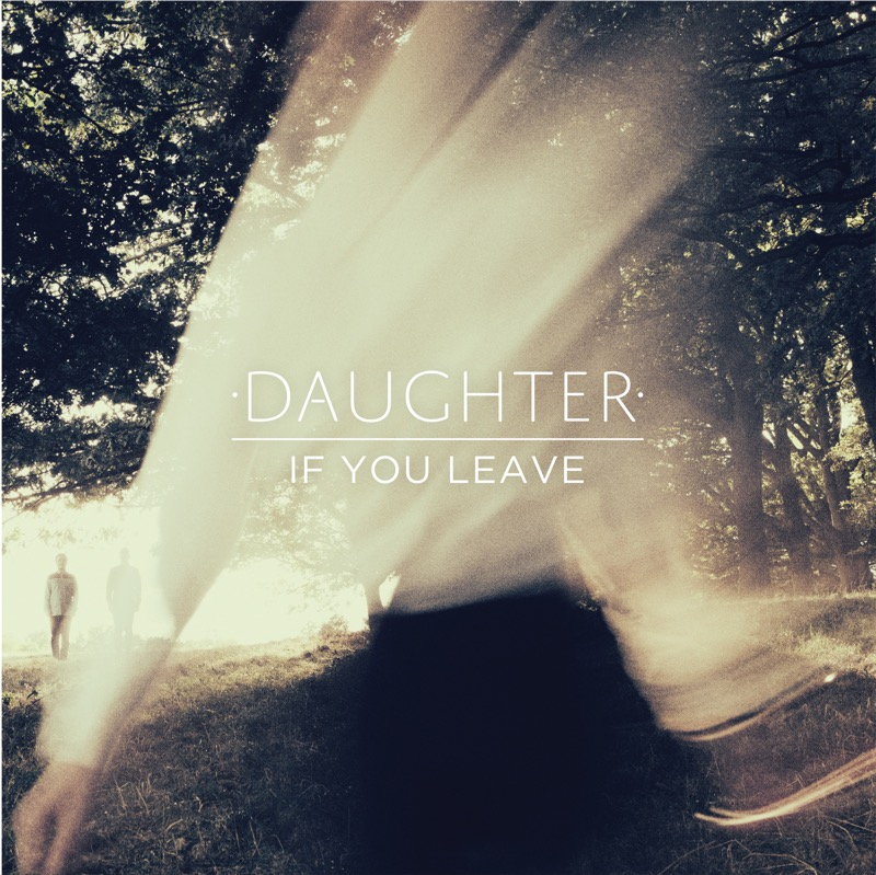 Daughter If You Leave