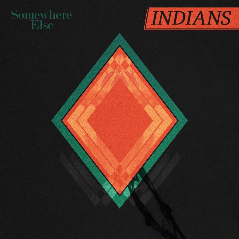 Indians Somewhere Else