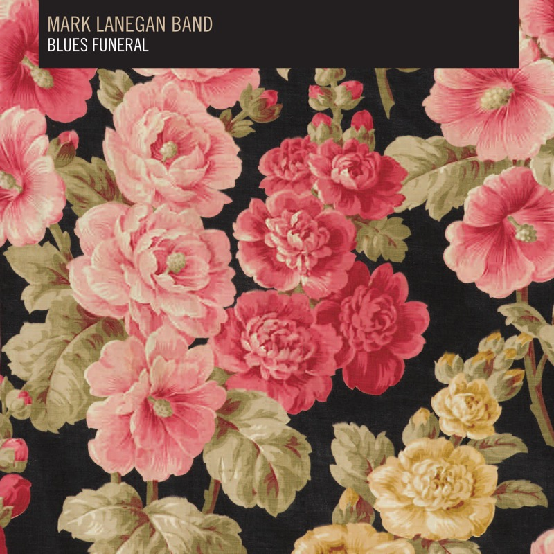 Mark Lanegan Band Blues Funeral