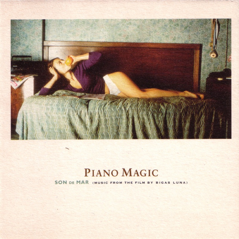 Piano Magic Son De Mar (Music From The Film By Bigas Luna)