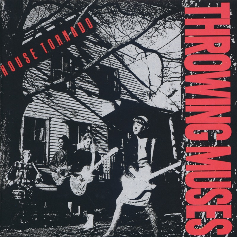 Throwing Muses House Tornado / The Fat Skier